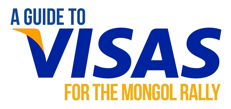 Visas for the Mongol Rally